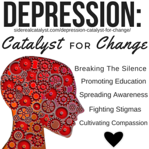 Depression Catalyst for Change
