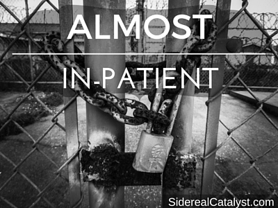 Almost In-Patient